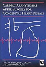 Cardiac Arrhythmias After Surgery for Congenital Heart Disease (Current Topics in Cardiology)