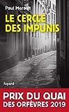 Le Cercle des impunis - Prix du Quai des Orfèvres 2019