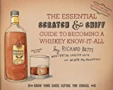 Essential Scratch & Sniff Guide to Becoming a Whiskey Know-It-All, The