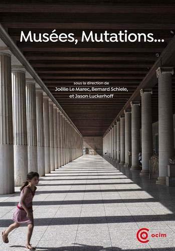 Musées, mutations… par  Collectif