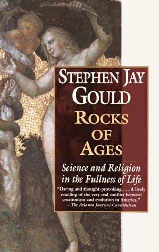 Rocks of Ages: Science and Religion in the Fullness of Life by Stephen Jay Gould (2002-02-26)