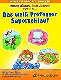 Das weiß Professor Superschlau: Wissenslieder für neugierige Kinder