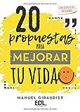 20 propuestas para mejorar tu vida