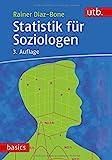 Statistik für Soziologen (UTB M / Uni-Taschenbücher)