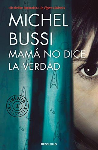 Mamá no dice la verdad por Michel Bussi