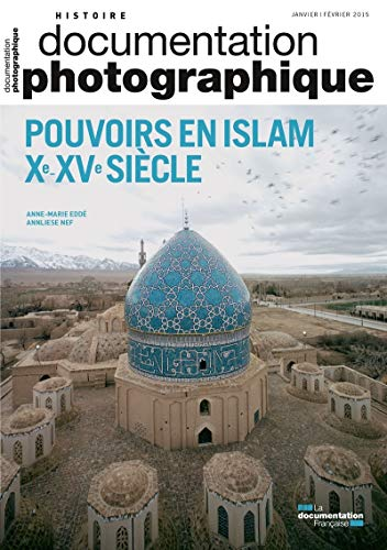 Pouvoir en islam Xeme - XVeme siècle DP - numéro 8103
