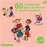"""Afficher """"60 Comptines pour la danse et l'éveil corporel"""""""