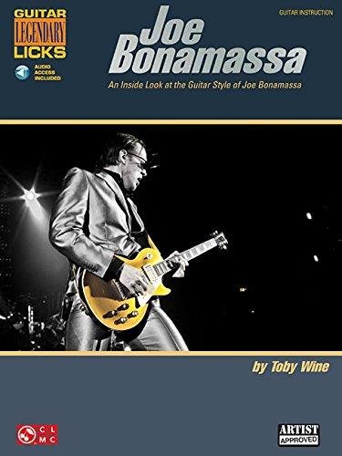 Joe Bonamassa Legendary Licks: An Inside Look at the Guitar Style of Joe Bonamassa (Guitar Legendary Licks) por Toby Wine