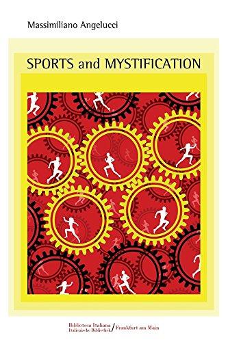 SPORTS AND MYSTIFICATION (English Edition) por MASSIMILIANO ANGELUCCI