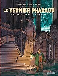 Une aventure de Blake & Mortimer, tome 11 - Le dernier Pharaon par François Schuiten