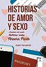 Historias de Amor y Sexo Alrededor del Mundo. Tercera Parte.: Historias Reales. par Albert The Writer