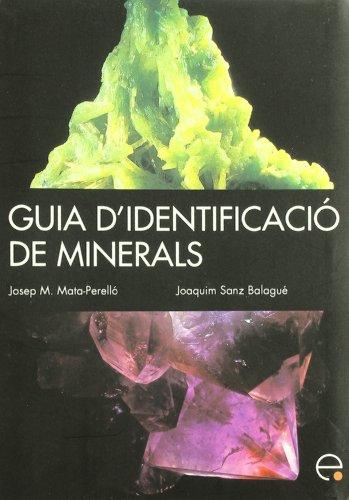Guia d'identificació de minerals (GUIES) por Joaquim Sanz Balagué