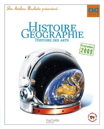 Histoire-géographie, histoire des arts : CM Cycle 3 por Geneviève Dermenjian, Maryse Clary