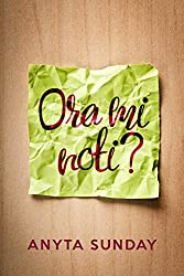 Ora mi noti?: Noticed Me Yet? (Italian Edition)