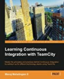 Learning Continuous Integration with TeamCity (English Edition)