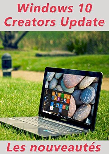 Couverture du livre Nouveautés Windows 10 Creators Update