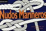 Nudos marineros (Libros técnicos)