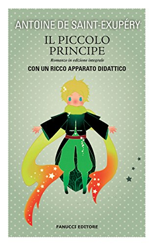 Il Piccolo Principe. Unico con apparato didattico (Fanucci Kids)