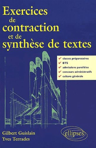 Exercices de contraction et de synthèse de textes