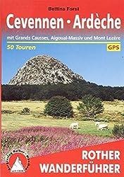 Cevennen - Ardèche: mit Grands Causses, Aigoual-Massiv und Mont Lozère. 50 Touren. Mit GPS-Tracks (Rother Wanderführer)