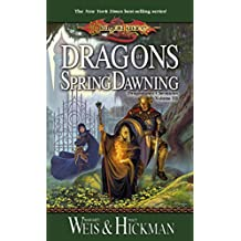 Dragons of Spring Dawning: Chronicles, Volume Three (Dragonlance Chronicles Book 3)