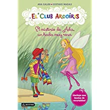 El Club Arcoíris 7. El Misterio De Ada, Un Hada Muy Rosa