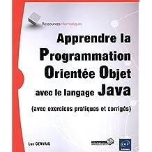 Apprendre la Programmation Orientée Objet avec le langage Java