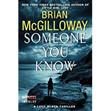 Someone You Know: A Lucy Black Thriller (Lucy Black Thrillers) by Brian McGilloway (2014-07-01)