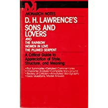 "D.H. Lawrence's ""Sons and Lovers"" and ""the Rainbow"", ""Women in Love"", ""the Plumed Serpent"" (Monarch notes)"