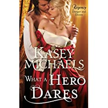 What a Hero Dares (The Regency Redgraves)