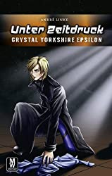 Krieg um Nichts - Crystal Yorkshire Beta (German Edition)