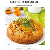 Les fruits du soleil (Collection Cuisine et Mets, Band 2)