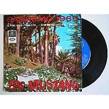 Antiguo Vinilo - Old Vinyl : LOS MUSTANG - Sanremo 1965 : Se piangi, se ridi- Yo que no vivo sin ti; Antes o después; Amigos mios; Si lloras, si ries