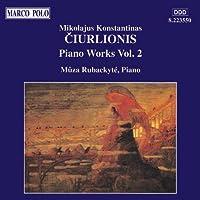 Ciurlionis: Piano Works, Vol. 2