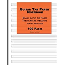 "Guitar Tab Paper: Orange Cover ,Blank guitar tab paper Notebook featuring twelve 6-line tablature staves per page with a ""TAB"" clef, 8.5 x 11, Durable Cover, Perfect Binding"