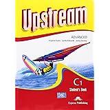 Upstream. Advanced C1. Student's book. Con CD Audio. Per le Scuole superiori