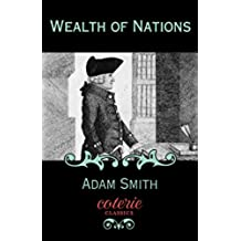 Wealth of Nations (Coterie Classics with Free Audiobook)