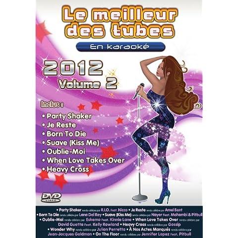 Le Meilleur Des Tubes En Karaoké : 2012 Volume 2