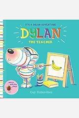 Dylan the Teacher (Dylan 3) Paperback