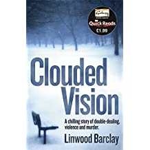 Clouded Vision (Quick Reads 2011)