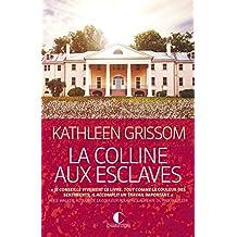 La Colline aux esclaves (French Edition)