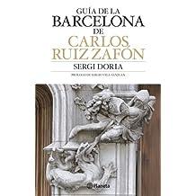Guía de Barcelona de Carlos Ruiz Zafón