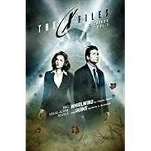 X-Files Archives Volume 1: Whirlwind & Ruins (X-Files Archives Tp)