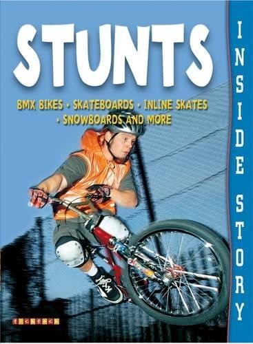 Inside Story: Stunts por TickTock Books