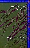 Musica Ficta : Figures of Wagner   Lacoue-Labarthe, Philippe. Auteur