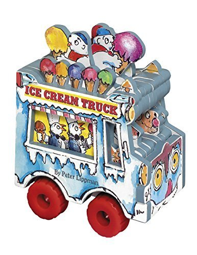 mini-wheels-books-the-ice-cream-truck-by-lippman-peter-2006-board-book
