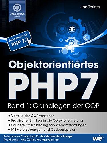Objektorientiertes PHP7 (Band 1): Grundlagen der OOP