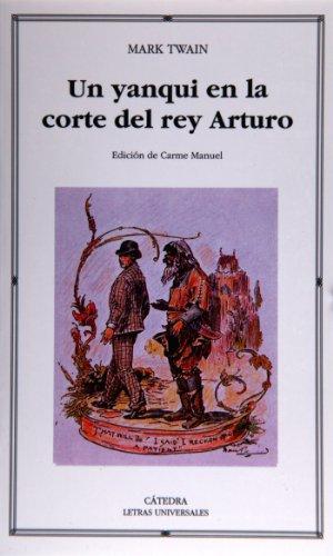 Un Yanqui En La Corte Del Rey Arturo