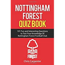 Nottingham Forest Quiz Book: 2017/18 Edition
