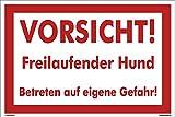 Kleberio® Warn Schild 30 x 20 cm - Vorsicht! Freilaufender Hund. Betreten auf eigene Gefahr! - stabile Aluminiumverbundplatte